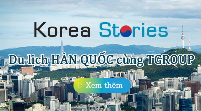 Du lịch Hàn Quốc cùng TGROUP